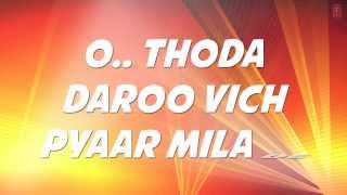 Thoda Daaroo Vich Pyar Full Song with Lyrics | Tum Bin | Taz