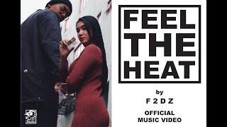 Feel The Heat by F2DZ