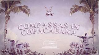 Diomedes Chinaski, Luiz Lins, Matheus MT & Mazili - Compassas in Copacabana (Lyric)