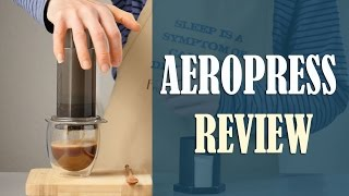 Aeropress Review - Pros and Cons You Need to Know