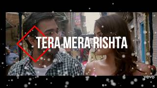 Tera Mera Rishta |Full song with lyrics | k.k. | Jalebi - YouTube