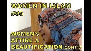 Women in Islam #5: Women's Attire and Beautification Continued...