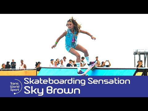 11 year old Skateboarding sensation Sky Brown! | Trans World Sport