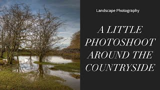 Landscape Photography Countryside - Capturing The Countryside | Landscape Photography
