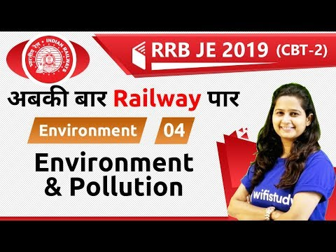 7:00 PM - RRB JE 2019 (CBT-2) | Environment by Shipra Ma'am | Environment & Pollution