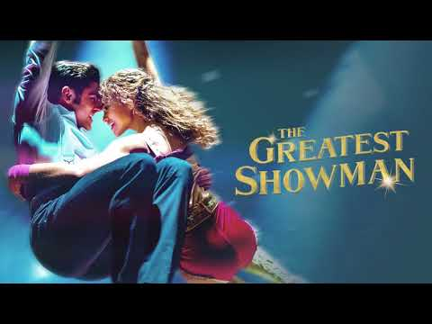 The Greatest Showman Cast Rewrite The Stars Official Audio