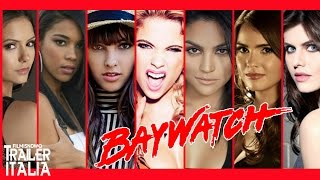Baywatch   Le Sexy Candidate Per Il Ruolo Femminile HD
