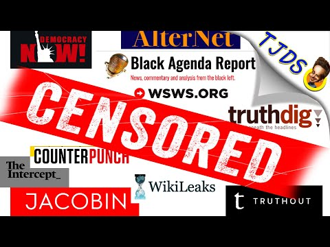 Internet CENSORSHIP & Left Dissenting Journalism!