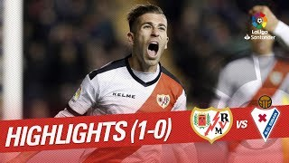 Highlights Rayo Vallecano vs SD Eibar (1-0)