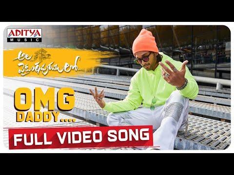 Ala Vaikunthapurramuloo - OMG Daddy Full Video Song