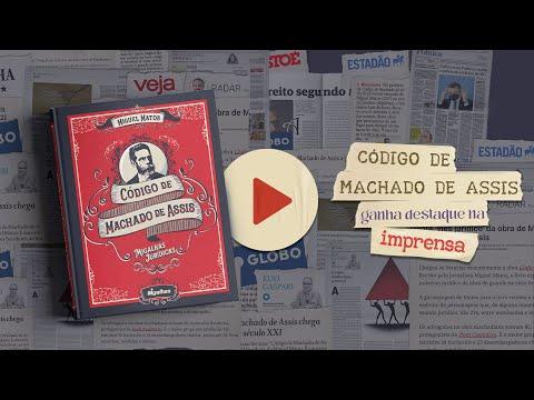 Código de Machado de Assis é destaque na imprensa