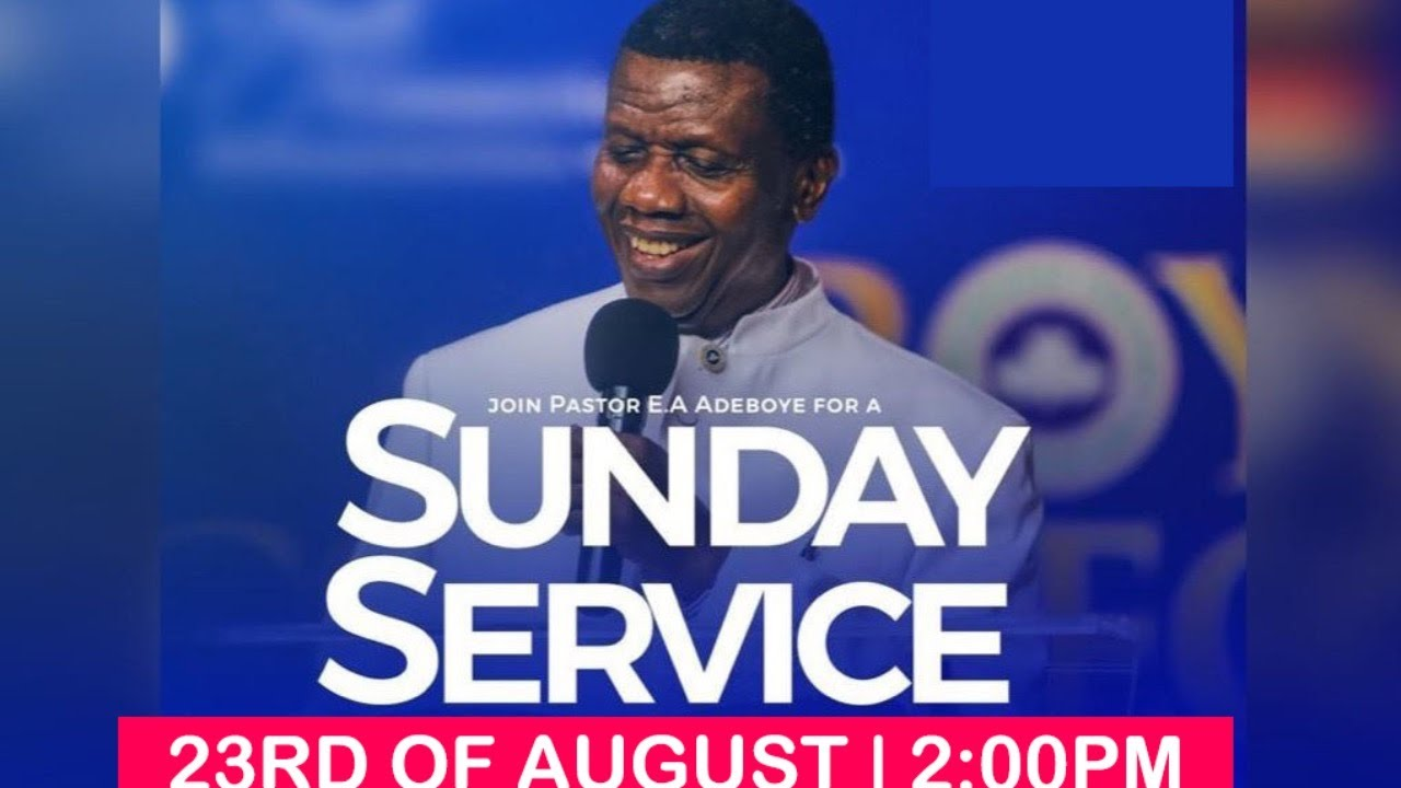 RCCG August 23rd 2020 Sunday Service with Pastor E. A. Adeboye - Livestream