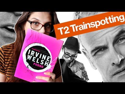 TRAINSPOTTING 2 e PORNÔ (Irvine Welsh) | Trilogia Trainspotting