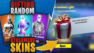 GIFTING SKINS TO RANDOM FORTNITE STREAMERS!
