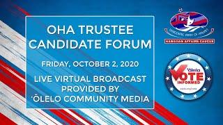 Democratic Party Of Hawaii, Hawaiian Affairs Caucus - OHA Trustee Candidate Forum - 10/2/2020