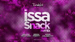 Gambar cover Issa Snack Remix (Official Audio) | Nessa Preppy x Machel Montano x HoodCelebrityy x Travis World