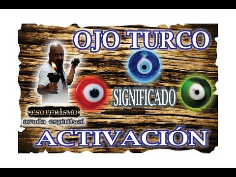 OJO TURCO SIGNIFICADO Y COMO ACTIVARLO - CONTRA MAL DE OJO | ESOTERISMO AYUDA ESPIRITUAL