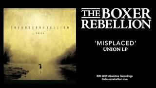 The Boxer Rebellion - Misplaced (Union LP)