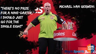 "Michael van Gerwen: ""There's no prize for a nine-darter, I should just go for the single eight"""