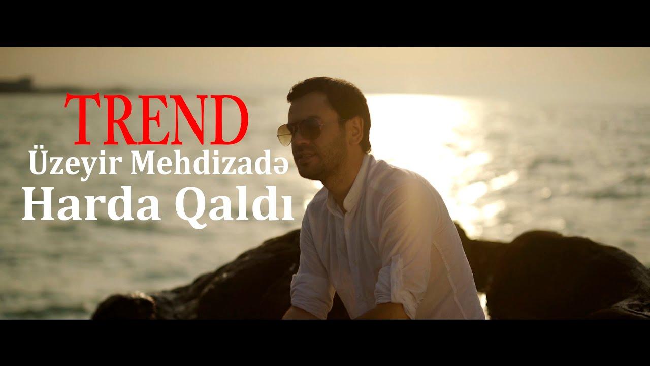 Harda Qaldi By Uzeyir Mehdizade From Azerbaijan Page 2 Popnable