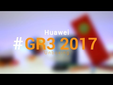 Unboxing - Huawei GR3 2017 Unboxing