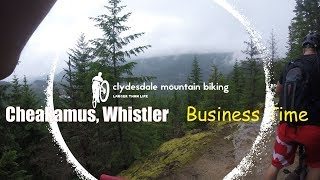 Whistler - Cheakamus Trails - Business Time