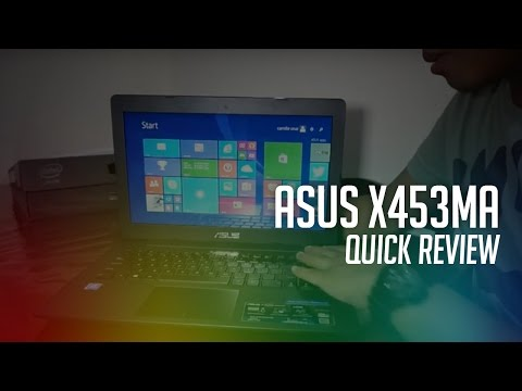 ASUS X453MA Unboxing and Quick Review