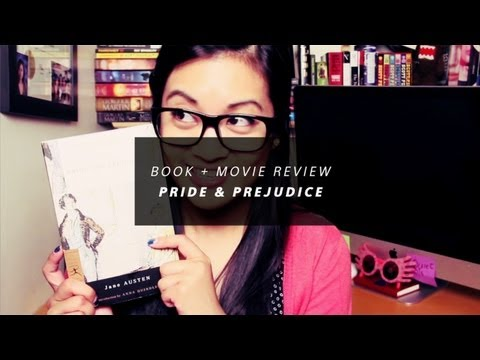 Book + Movie Review - Pride and Prejudice