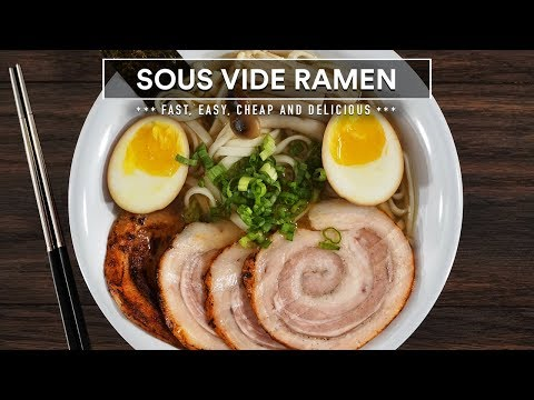Sous Vide RAMEN! It's Easy, Fast and Delicious!