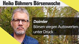 Böhmers Börsenwoche: Daimler Gewinnwarnung setzt Börsen unter Druck