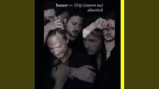 Grip (Omarm Me) (akoestisch)