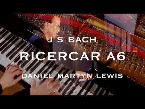 J S BACH Ricercar a 6 from the Musical Offering BWV 1079.  Daniel Martyn Lewis