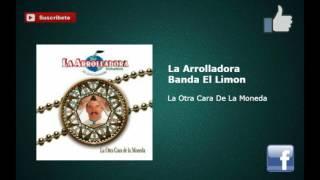 """La Arrolladora Banda El Limon- La Otra Cara De La Moneda """"Epicenter"""""""
