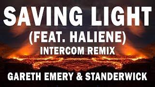 [Electronic] ★ Gareth Emery & Standerwick - Saving Light (Feat. HALIENE) [INTERCOM Remix] ★ 1 Hour