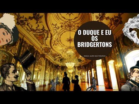 O DUQUE E EU | RESENHA | OS BRIDGERTONS