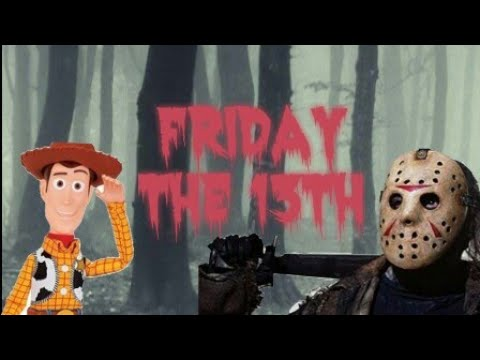 Woody's Friday the 13th