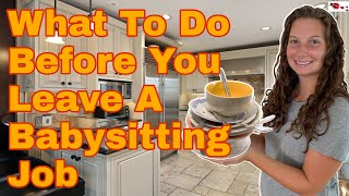 What To Do Before You Leave A Babysitting Job
