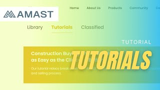 Learn about AMAST's Tutorial Video Page