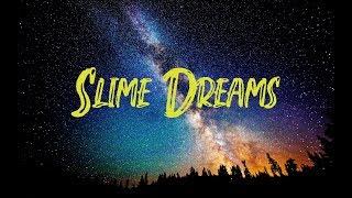 YNW BSlime - Slime Dreams (Lyrics Video)