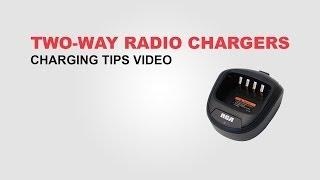 Two-Way Radio Charging Tips
