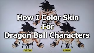 How I Color Skin For Dragon Ball Characters   Tutorial