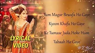 Tabaah Ho Gaye Lyrical Video  Shreya Ghoshal   Kalank Songs   Pritam, Arijit  360 X 640