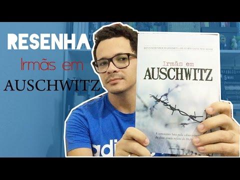 Irmãs em Auschwitz - Rena Kornreich