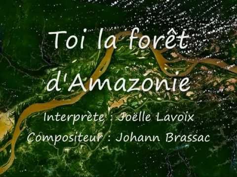 Joëlle Lavoix - Toi la forêt d'Amazonie