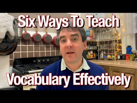 Six Ways To Teach Vocabulary Effectively | TEFL Tips