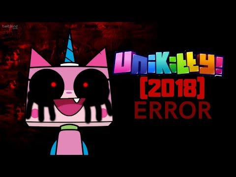 Unikitty (2018) Error