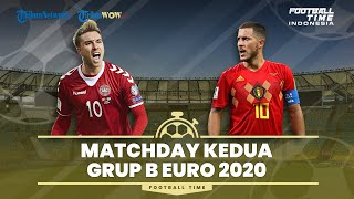 Preview Pertandingan Belgia vs Denmark, Matchday Kedua Grup B EURO 2020