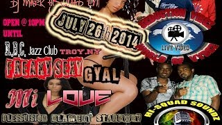 "July 26th 2014 BlessVision-BlaM Ent-StarBwoy Promotions Presents ""Freaky/Sexy Gyal Mi Love"" @RBC"
