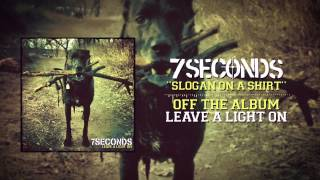 7SECONDS - Slogan On A Shirt