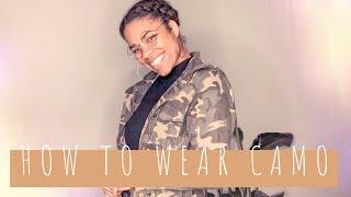 How To Wear Camo | Camo Outfits